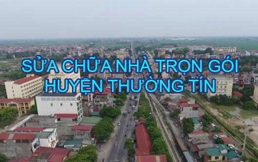 Dịch vụ sửa chữa nhà trọn gói huyện Thường Tín