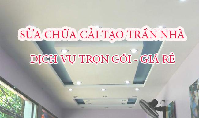 Sửa chữa cải tạo trần nhà