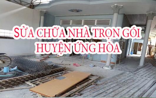 Dịch vụ sửa chữa nhà trọn gói huyện Ứng Hòa