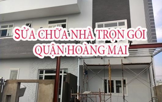 Dịch vụ sửa chữa nhà trọn gói Quận Hoàng Mai