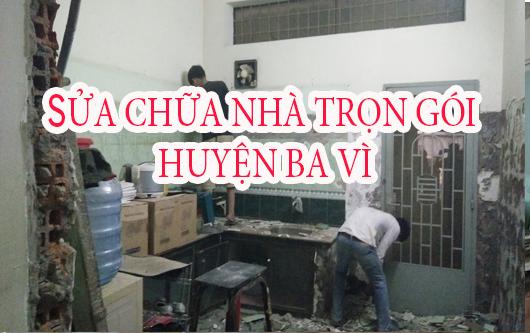 Dịch vụ sửa chữa nhà trọn gói huyện Ba Vì