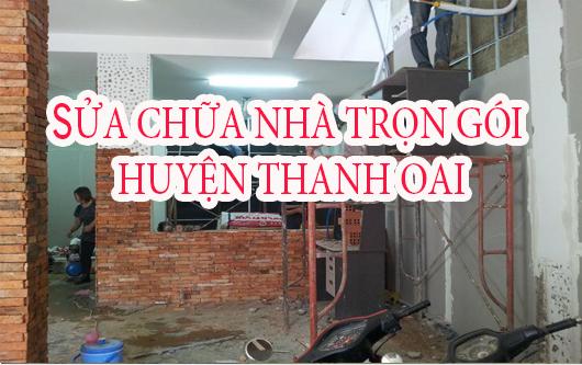 Dịch vụ sửa chữa nhà trọn gói huyện Thanh Oai