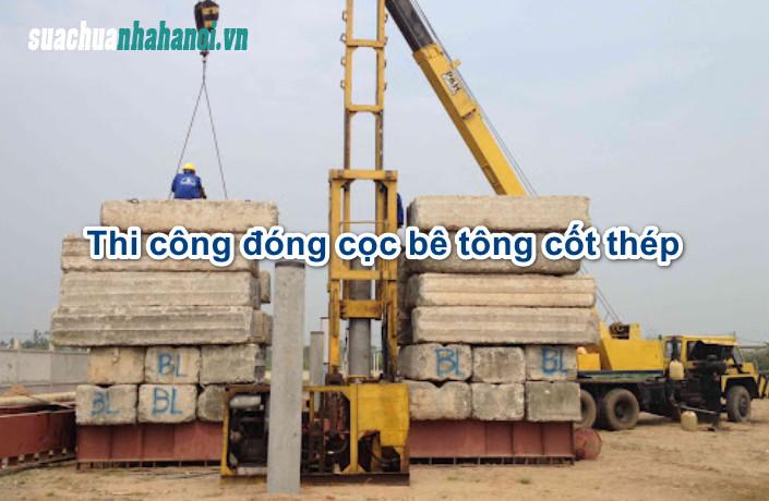 Bật mí các biện pháp thi công đóng cọc bê tông cốt thép